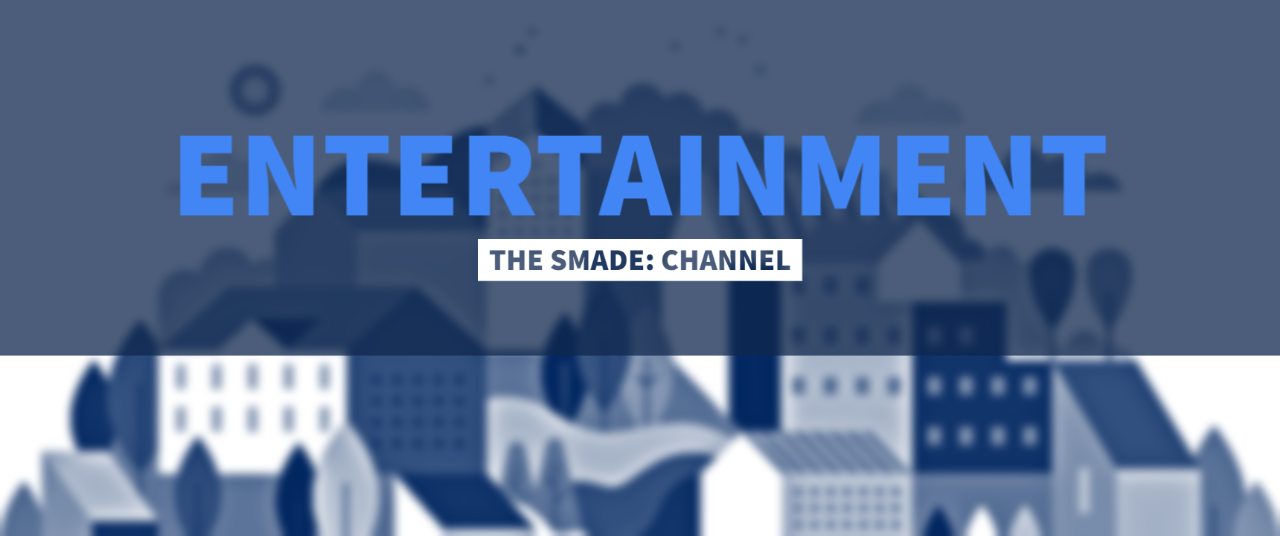 THE SMADE: Entertainment Channel