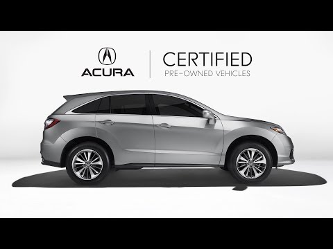 Why Consider an Acura Certified Pre-Owned Vehicle
